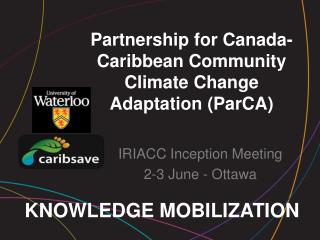 Partnership for Canada-Caribbean Community Climate Change Adaptation (ParCA)