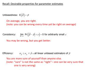 Recall: Desirable properties for parameter estimates