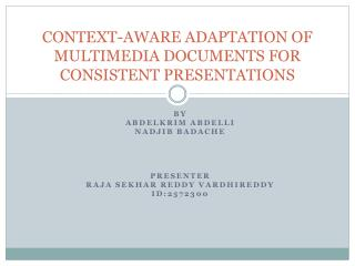 CONTEXT-AWARE ADAPTATION OF MULTIMEDIA DOCUMENTS FOR CONSISTENT PRESENTATIONS
