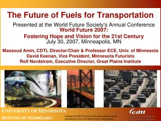 The Future of Fuels for Transportation