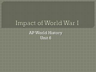 Impact of World War I