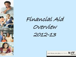 Financial Aid Overview 2012-13