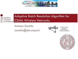 Adaptive Batch Resolution Algorithm for CSMA Wireless Networks