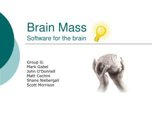 Brain Mass Software for the brain