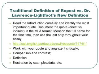 Traditional Definition of Repest vs. Dr. Lawrence-Lightfoot's New Definition