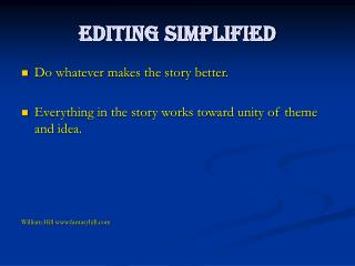 Editing Simplified