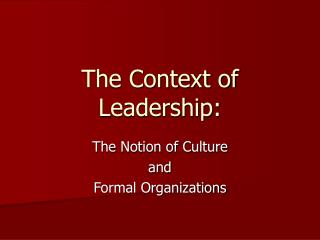 The Context of Leadership: