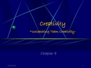Creativity - Unleashing Team Creativity-