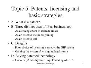 Topic 5: Patents, licensing and basic strategies