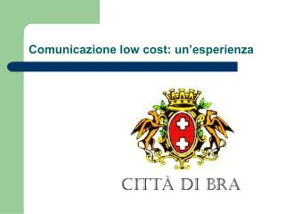 Comunicazione low cost: un'esperienza