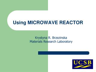 Using MICROWAVE REACTOR