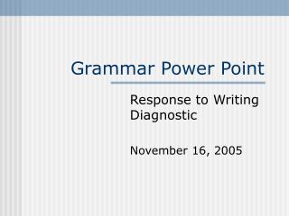 Grammar Power Point