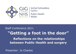 """Getting a foot in the door""  Reflections on the relationships between Public Health and surgery"