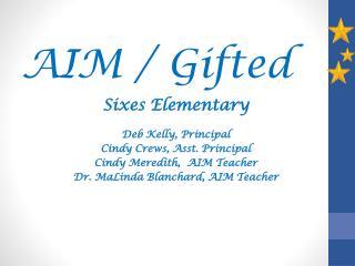 AIM / Gifted