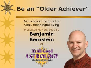 "Be an ""Older Achiever"""
