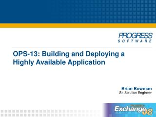 OPS-13: Building and Deploying a Highly Available Application