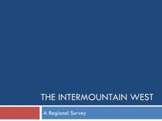 The Intermountain West