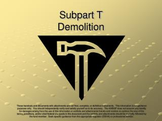 Subpart T Demolition