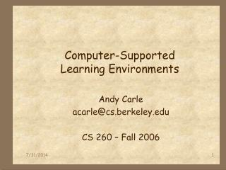Computer-Supported  Learning Environments