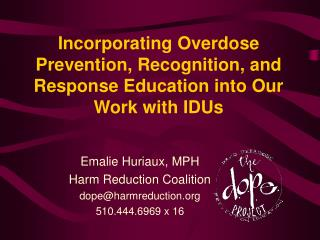 Incorporating Overdose Prevention, Recognition, and Response Education into Our Work with IDUs