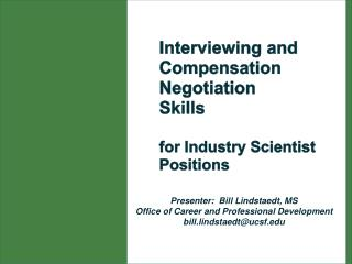 Interviewing and Compensation Negotiation  Skills for Industry Scientist Positions