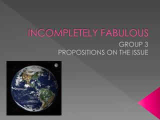 INCOMPLETELY FABULOUS