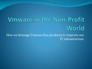 Vmware  in the Non-Profit World