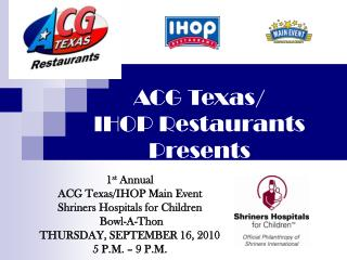 ACG Texas/  IHOP Restaurants Presents