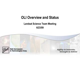 OLI Overview and Status