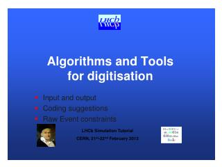 Algorithms and Tools for digitisation