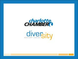 Purpose To act as an advisor and catalyst  to the Charlotte Chamber's leadership
