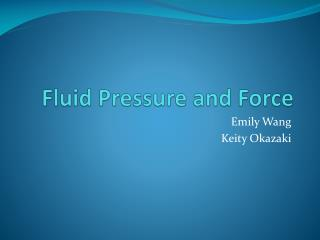 Fluid Pressure and Force