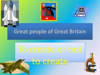 Great people of Great Britain