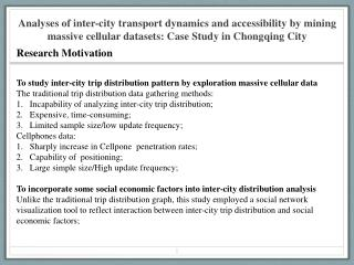 To study inter-city trip distribution pattern by exploration massive cellular data