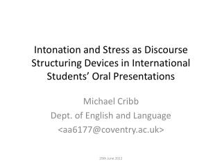 Michael Cribb Dept. of English and Language < aa6177@coventry.ac.uk>