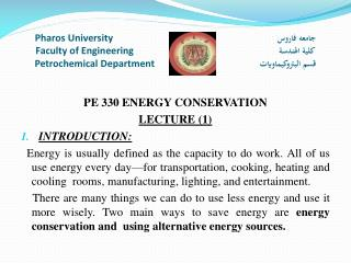 PE 330 ENERGY CONSERVATION LECTURE (1) INTRODUCTION :