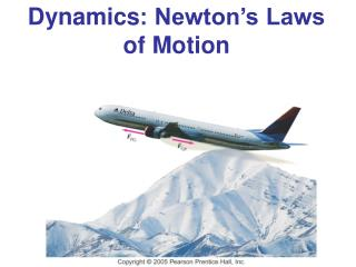 Dynamics : Newton�s Laws of Motion