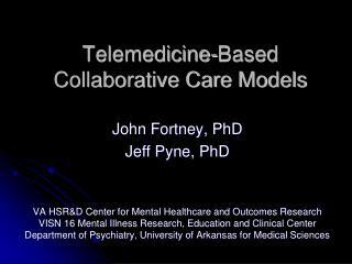 Telemedicine-Based Collaborative Care  Models