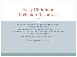 Early Childhood  Inclusion Resources