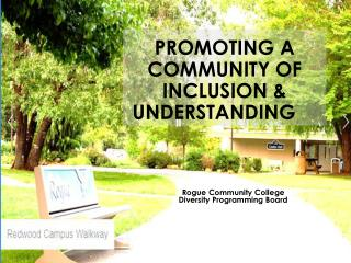 Promoting A Community of Inclusion & Understanding