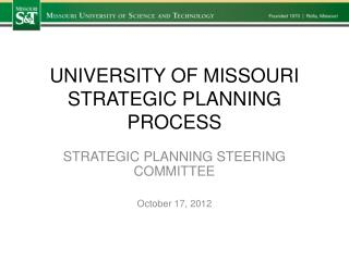 UNIVERSITY OF MISSOURI STRATEGIC PLANNING PROCESS