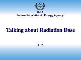 Talking about Radiation Dose