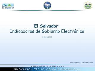 El Salvador:  Indicadores de Gobierno Electrónico