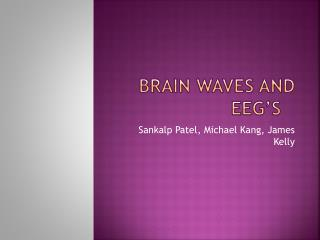 Brain Waves and EEG's