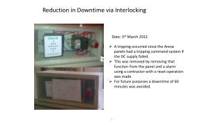 Reduction  in Downtime via Interlocking