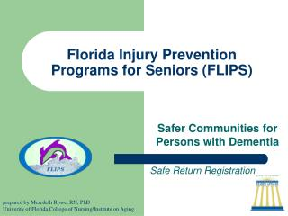 Florida Injury Prevention Programs for Seniors (FLIPS)