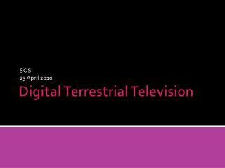 Digital Terrestrial Television