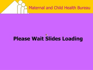 Please Wait Slides Loading