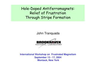 Hole-Doped Antiferromagnets: Relief of Frustration  Through Stripe Formation