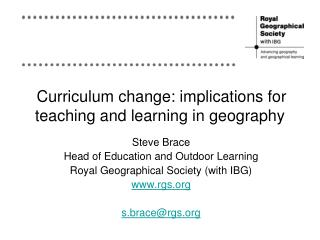 Curriculum change: implications for teaching and learning in geography